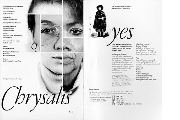 "To download a PDF excerpt of <em>Chrysalis: A Magazine of Women's Culture</em>, Issue 1 (1977), click <a href=""http://s3.amazonaws.com/eob_texts-production/texts/60/1318972173_chrysalis%201.pdf?1318972173"" target=""_blank"">here</a>."