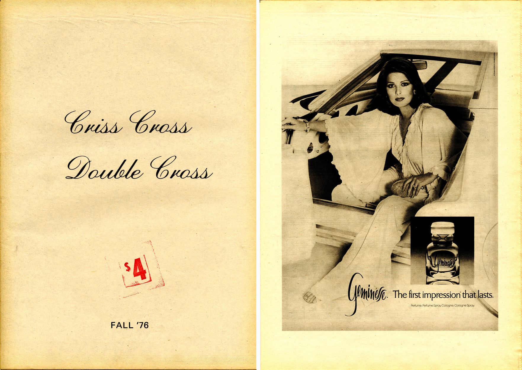 "<em>Criss Cross Double Cross</em>, Issue 1 (Fall 1976). To download a PDF excerpt, <a href=""http://s3.amazonaws.com/eob_texts-production/texts/112/1340667135_CCDC_PDF_SAMPLE_NEW.pdf?1340667135"" target=""_blank"">click here</a>."