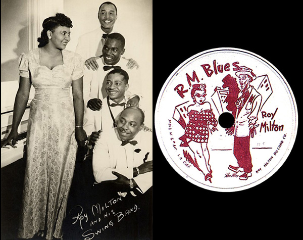Left: Roy Milton (bottom right) and his Solid Senders, featuring Camille Howard on piano. Right: R. M. Blues, 1945, as reissued by Milton on his eponymous label, with artwork by William 'Alex' Alexander.
