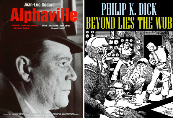 "Left: Poster for Jean-Luc Godard's <em>Alphaville</em> (1965) showing the character Lemmy Caution. Right: Cover illustration for Phillip K. Dick's short story, ""Beyond Lies The Wub"" (1951)."