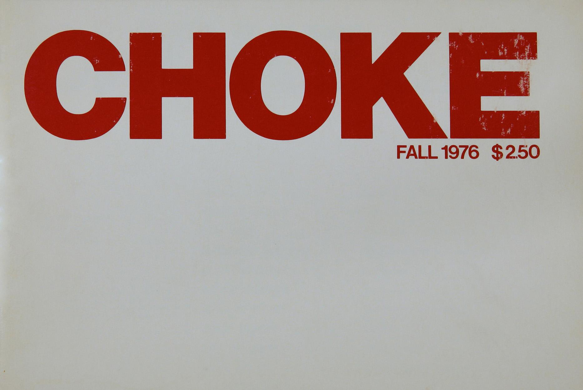 Cover of <em>Choke</em> 1 (1976). Courtesy of Barbara Burden and Jeffrey Gubbins.