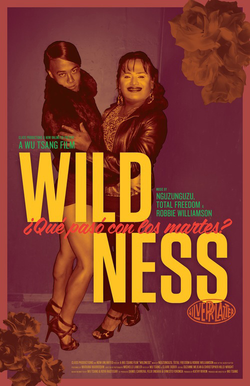 Movie Poster for Wu Tsang, <em>Wildness</em>, 2012. HD video, color, sound. 74 min. Courtesy of the artist.
