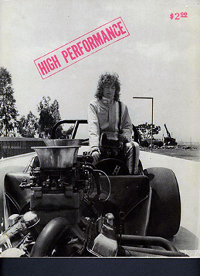 Suzanne Lacy, <em>Cinderella in a Dragster</em>, 1976, on the cover of <em>High Performance</em>, Vol. 1, Issue 1, (1978). Courtesy of Linda Frye Burnham, Suzanne Lacy and Susan Mogul.