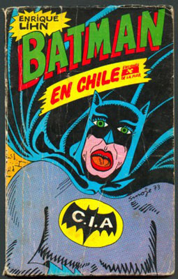 Cover illustration for Enrique Lihn's novel, <em>Batman En Chile</em> (1973).